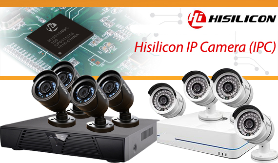 Hisilicon IP cameras