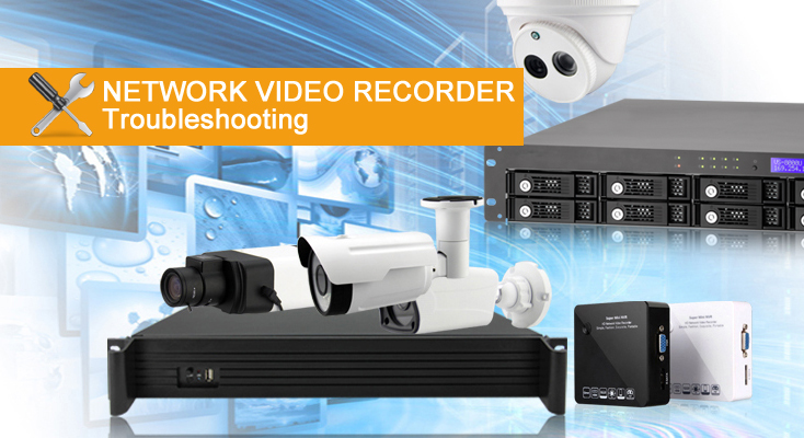 Troubleshooting - HD Network Video Recorder